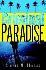 VG, Criminal Paradise: A Novel, Thomas, Steven M., 0345497813, Book
