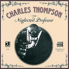 The Neglected Professor by Charles Thompson (CD, Mar-2000, Delmark)