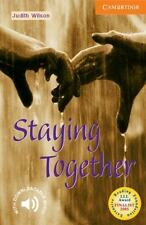 Staying Together: Level 4 (Cambridge English Readers)