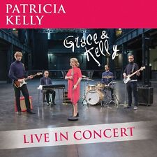 PATRICIA KELLY - GRACE & KELLY - LIVE IN CONCERT   CD NEU