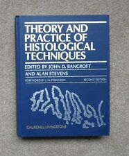Theory and Practice of Histological Techniques (1982, Hardcover)