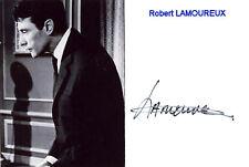 Robert LAMOUREUX AUTOGRAPHE Autograph DEDICACE PHOTO SIGNEE Foto signiert signed