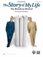 The Story of My Life -- Vocal Selections from the Broadway Musical :...