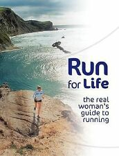 Run for Life: The Real Woman's Guide to Running-ExLibrary
