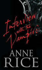 Interview with the Vampire by Anne Rice New Paperback Book