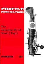 NAKAJIMA Ki-44 SHOKI TOJO: PROFILE #255/ NEW PRINT  6 ADDED PAGES FACSIMILE ED