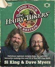 Hairy Bikers, Si King, Dave Myers  The Hairy Bikers' Food Tour of Britain Book