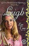 Leigh (Women of Ivy Manor Series #3) by Lyn Cote