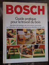 BOSCH guide pratique pour le travail du bois 1979 ARTBOOK by PN