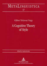 A Cognitive Theory of Style, Gabor Tolcsvai Nagy