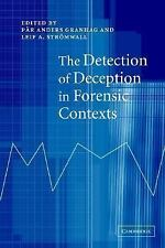 The Detection of Deception in Forensic Contexts, , Good Book