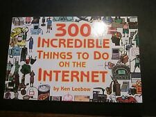 300 Incredible Things to Do on the Internet (1998,pb revised)by Ken Leebow