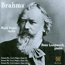 NEW - Brahms: Sonatas for Violin & Piano by Mark Fewer; Peter Longworth