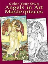 Dover Art Coloring Book: Color Your Own Angels in Art Masterpieces by Marty...