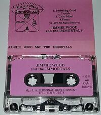 JIMMIE WOODS & THE IMMORTALS PRIVATE DEMO TAPE CASSETTE 1989 Metal Punk Ep lp 45