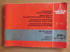 Deutz FAHR Ersatzteilliste Einachs Ladewagen WE 327 LK LSK Export Farm Wagons