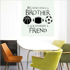 Wall Sticker Decal Quote Vinyl Brothers Friends Kid Room Sports Decor Wall Quote