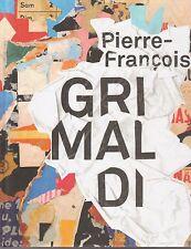 PIERRE-FRANCOIS GRIMALDI livre ART collage