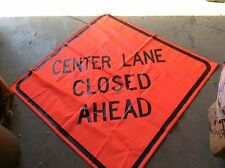"CENTER LANE CLOSED KNIT 48"" ROAD SIGN SYMBOL SAFETY FLAG FLUORESCENT NEW $39"