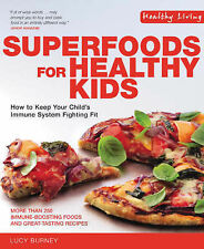 Superfoods for Healthy Kids: How to Keep Your Child's Immune System Fighting Fit