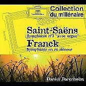 CD Saint-Saens: Symphony No.3 'organ'/Franck: Symphony in D Minor - Barenboim