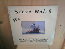 "STEVE WALSH ain't no stoppin' us now / party for the world 12"" MAXI 45T"