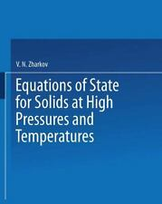 Equations of State for Solids at High Pressures and Temperatures by V. N....