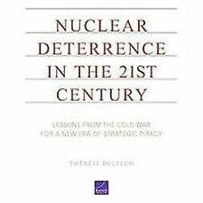 Nuclear Deterrence in the 21st Century : Lessons from the Cold War for a New...