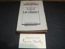 Raymond PATENOTRE: Voulons-nous sortir de la crise?