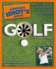 Complete Idiot's Guide to Golf by Matthew Rudy and Michelle McGann (2005,...
