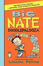 Big Nate: Big Nate Doodlepalooza by Lincoln Peirce (2013, Hardcover)