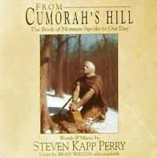 Steven Kapp Perry - From Cumorah's Hill: The Book of Mormon Speaks to [New CD]