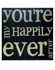 You're My Happily Ever After Wood Box Sign Rustic Primitive Country 4 x 4 x 2