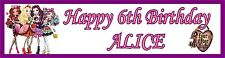 Personalised EVER AFTER HIGH Birthday Banners ** BUY ONE GET ONE FREE **