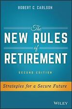 The New Rules of Retirement : Strategies for a Secure Future by Robert C....