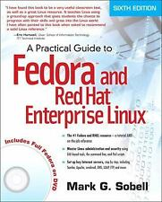 A Practical Guide to Fedora and Red Hat Enterprise Linux by Mark G. Sobell...