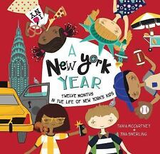 A Kids' Year: A New York Year : Twelve Months in the Life of New York's Kids...