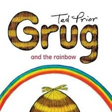 Grug And The Rainbow,     By Ted Prior,     GC~SM~P/B      FAST~N~FREE POST