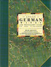 Atlas of German Wines and Traveller's Guide to the Vineyards, The By Hugh Johns