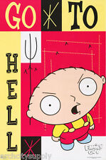 POSTER : TV: CARTOON: FAMILY GUY - STEWIE -  GO TO - FREE SHIP  #3870   RAP6 A