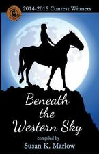 Circle C Adventures: Beneath the Western Sky : 2014-2015 Contest Winners by...