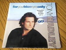 "TONY HADLEY - FOR YOUR BLUE EYES ONLY   7"" VINYL POSTER SLEEVE"