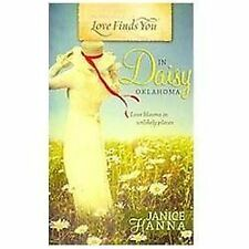 Love Finds You In Daisy, Oklahoma Hanna, Janice Paperback
