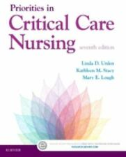 Priorities in Critical Care Nursing, 7e, , Mary E. Lough, Stacy PhD  RN  CNS  CC