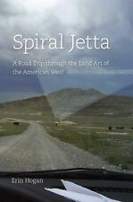 Spiral Jetta: A Road Trip through the Land Art of the American West (C-ExLibrary