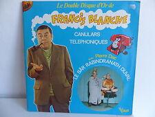 Le double disque d or FRANCIS BLANCHE Canulars téléphoniques PIERRE DAC LD16028