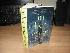 Amanda Jennings - In Her Wake *Signed Limited Numbered 84/200 HB 1st thriller