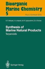 Bioorganic Marine Chemistry Ser.: Synthesis of Marine Natural Products 1 :...