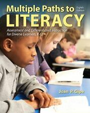 Multiple Paths to Literacy : Assessment and Differentiated Instruction for...