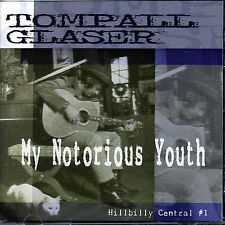 My Notorious Youth: Hillbilly Central #1 by Tompall Glaser (CD, Jan-2006,...